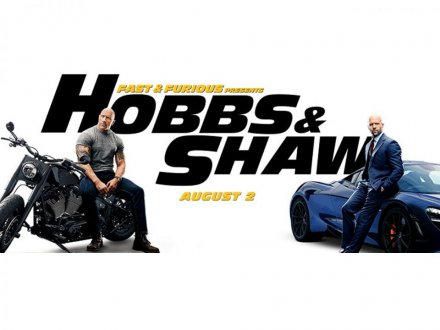 Movie 請你看優先場《FAST & FURIOUS PRESENTS: HOBBS & SHAW》